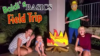 Camping With Baldi's Basics in Real Life!!! Baldis Field Trip Game! IRL