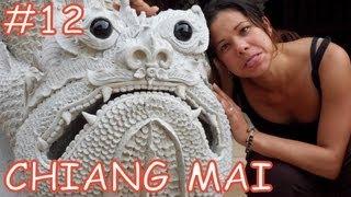 Amazing Thailand #12 Chiang Mai