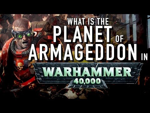 40 Facts and Lore on the Planet of Armageddon in Warhammer 40K