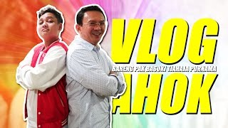 Video VLOG BARENG PAK AHOK - Basuki Tjahaja Purnama MP3, 3GP, MP4, WEBM, AVI, FLV April 2017