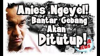 Video Rasain Tuh Sampah!!! Diancam Tutup Bantargebang, Anies Berang! MP3, 3GP, MP4, WEBM, AVI, FLV November 2018