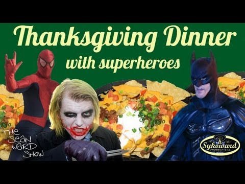 Superhero Thanksgiving Dinner - special Thanksgiving message for the fans