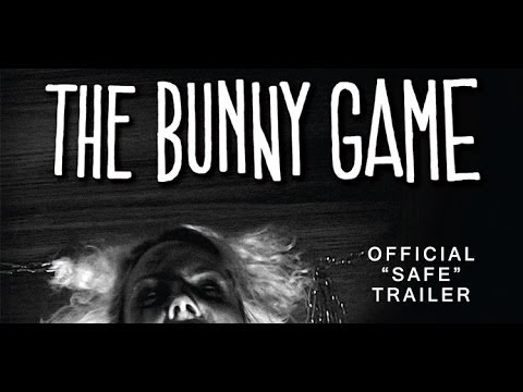 The Bunny Game Official 'Safe' Trailer