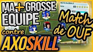 Video Match EPIC contre AxoSkill avec ma + grosse équipe FUT MP3, 3GP, MP4, WEBM, AVI, FLV Oktober 2017