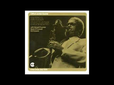 Clifford Jordan Quartet – Royal Ballads (Full Album)