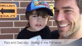 RAD & DAD DAY: VOTING  ..and explaining to Radley what that means
