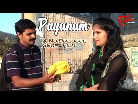 Payanam | a No Dialogues Latest Telugu Short Film 2020 | B Santosh Kumar | TeluguOne
