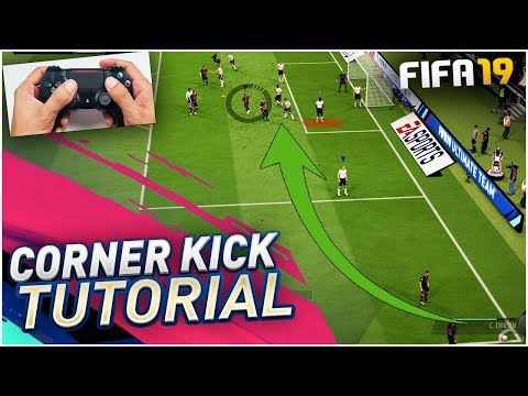 FIFA 19 CORNER KICK TUTORIAL - MOST EFFECTIVE CORNER KICK METHOD TO SCORE GOALS !! TIPS & TRICKS
