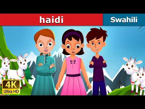 Haidi   Hadithi za Kiswahili   Katuni za Kiswahili   Hadithi za Watoto   Swahili Fairy Tales