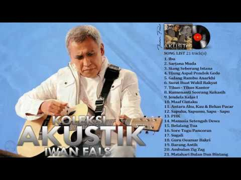 Download Lagu IWAN FALS - Full Album KOLEKSI AKUSTIK Full Lirik HQ Music Video