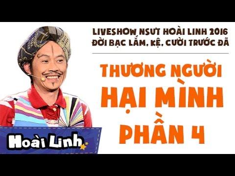 Liveshow NSƯT Hoài Linh 2016 - Phần 4 - Đời Bạc Lắm, Kệ, Cười Trước Đã - Thương Người Hại Mình - Thời lượng: 45:46.