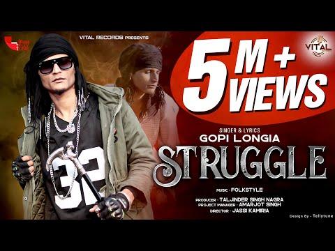 Struggle (Official Video) || Gopi Longia || Hit Song 2020 || Vital Records