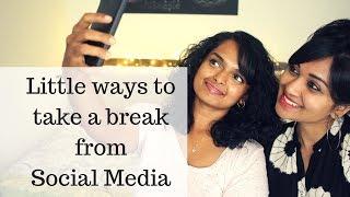 LITTLE WAYS TO TAKE A BREAK FROM SOCIAL MEDIA & PHONE w/t  Chillystudio   Social Media Detox