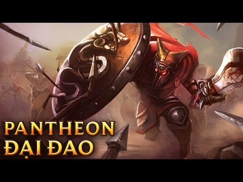 Đại Đao Pantheon - Glaive Warrior Pantheon
