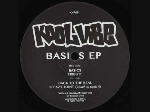 Kool Vibe - Back To The Real