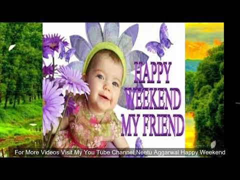Happy quotes - Happy Weekend,Wishes,Greetings,Sms,Sayings,Quotes,E-card,Beautiful Wallpapers, Whatsapp video