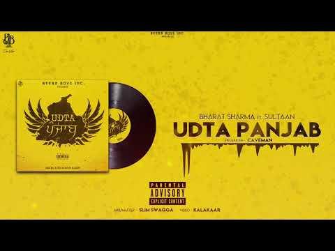 Udta Panjab - Bharat Sharma ft. Sultaan