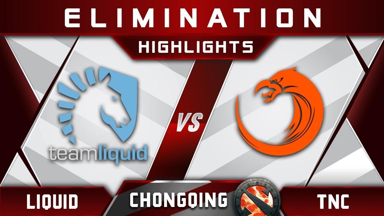 Liquid vs TNC [EPIC] Chongqing Major CQ Major Highlights 2019 Dota 2 - YouTube