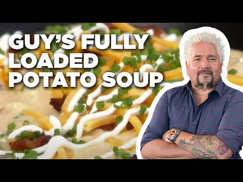 How to Make Guy's Fully Loaded Potato Soup | Food Network