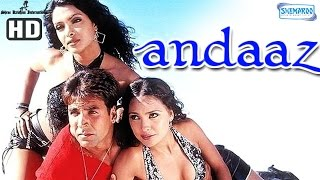 Andaaz {HD}   Akshay Kumar   Lara Dutta   Priyanka Chopra   Hindi Full Movie