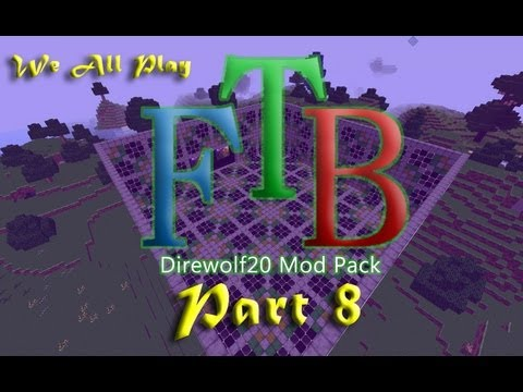 Feed The Beast Direwolf20 Pack #8 - It's Pronounced Nu-Que-Ler