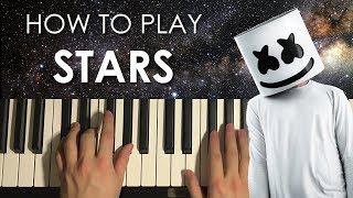 How To Play - Marshmello - STARS (PIANO TUTORIAL LESSON)