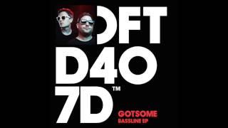 GotSome featuring The Get Along Gang 'Bassline' (Main Mix)