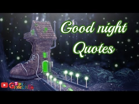 Good quotes - Good Night Quotes   Good Night Quotes for friends