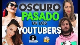 Video EL OSCURO PASADO DE LOS YOUTUBERS - CANALES SECRETOS Y VIDEOS QUE QUISIERAN OLVIDAR... MP3, 3GP, MP4, WEBM, AVI, FLV November 2018