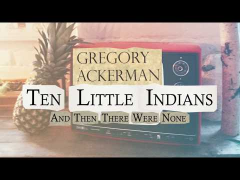 Gregory Ackerman - Ten Little Indians/And Then There Were None (Official Audio)