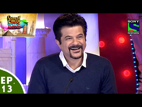 Comedy Circus Ke Ajoobe – Ep 13 – Anil Kapoor as Special Guest
