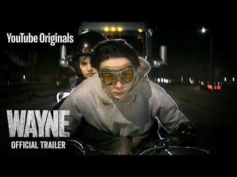 Wayne | Official Trailer | YouTube Originals