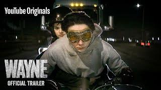 Video Wayne | Official Trailer | YouTube Originals MP3, 3GP, MP4, WEBM, AVI, FLV Mei 2019