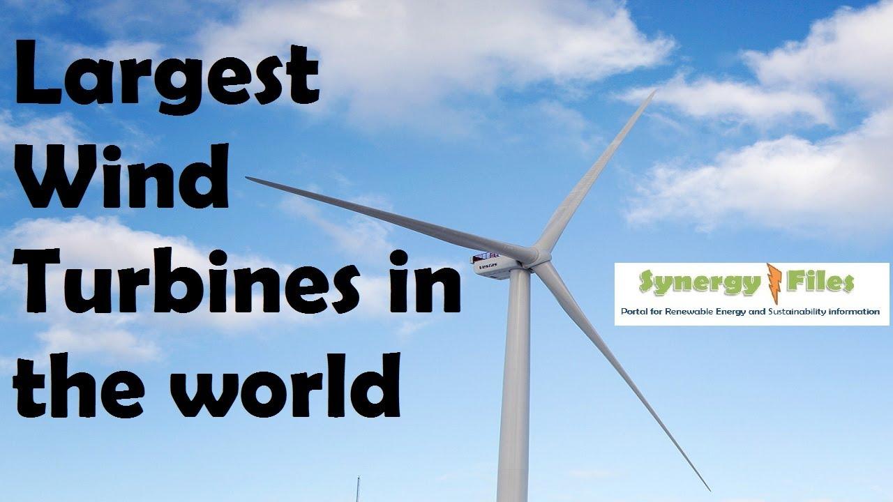 World's Largest Wind Turbines (Top 5)