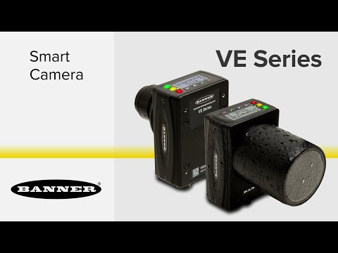 VE Series Smart Cameras: Versatile, Easy-to-Use