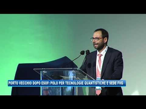 07/09/2020 - PORTO VECCHIO DOPO ESOF: POLO PER TECNOLOGIE QUANTISTICHE E SEDE FVG