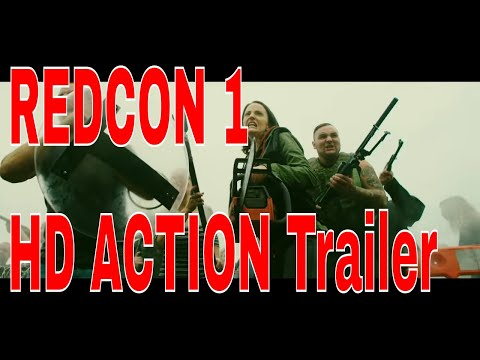 REDCON-1 Official Trailer (2018) Zombie Horror ACTION Movie - Thời lượng: 115 giây.