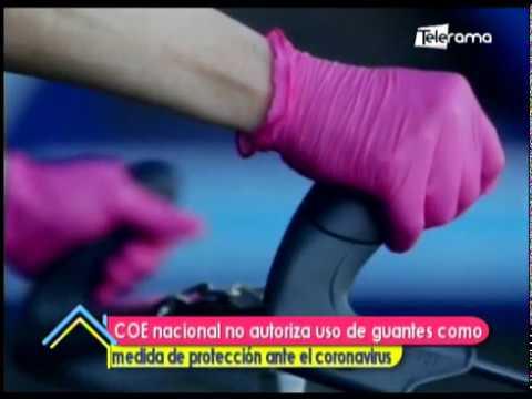 COE nacional no autoriza uso de guantes como medida de protección ante el coronavirus