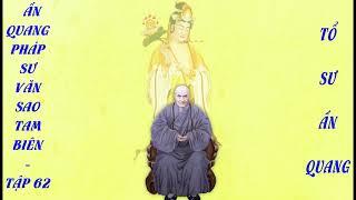 Tập 62 Ấn Quang Pháp Sư Văn uống Sao Tam Biên