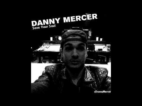 Danny Mercer - Save Your Soul (Original Demo)