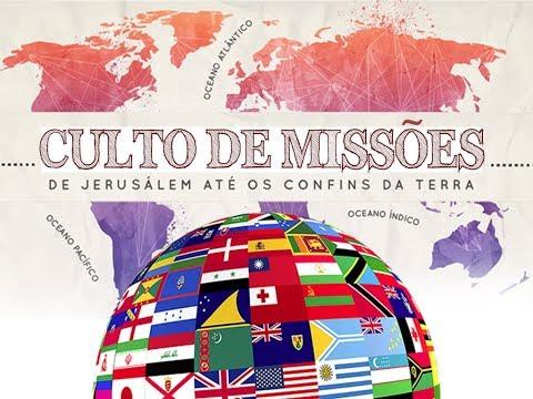 Culto de Missões - 11/02/2018