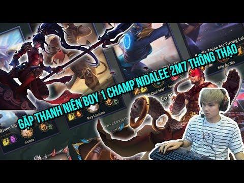 Gầy Gặp Ngay Phải Thanh Niên Boy 1 Champ Nidalee 2m7 Thông Thạo và Cái Kết | Gầy Best Leesin - Thời lượng: 11 phút.