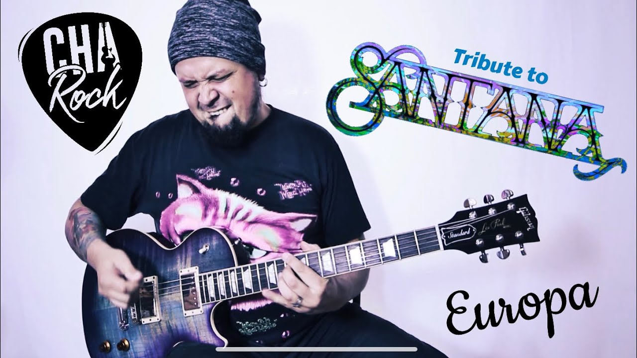Guitar Legends Mx – Europa (Tribute to Carlos Santana by ChaRock)