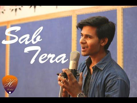 Sab Tera cover by Hrithik Adlakha