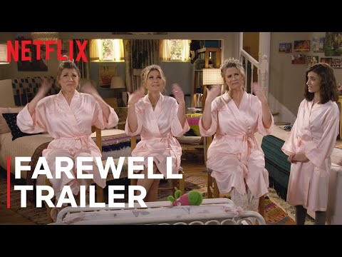 Farewell Season: Fuller House | Official Trailer | Netflix