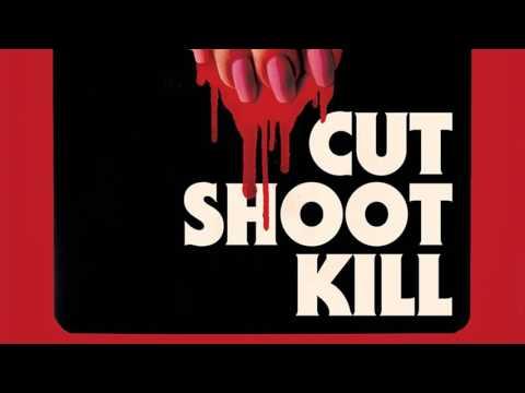Cut Shoot Kill (2017) - by JJ Fitt