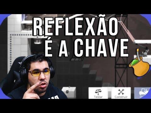 Reflexão -  REFLEXÃO É A CHAVE! [11] - Bridge Constructor Portal