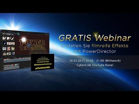 Mit PowerDirector Filmeffekte im Hollywood-Stil erstellen – CyberLink Webinar im Februar 2015