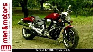 10. Yamaha XV1700 - Review (2003)