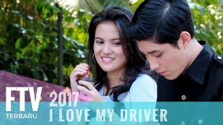 Video FTV Teuku Rassya & Marsha Aruan | I Love My Driver MP3, 3GP, MP4, WEBM, AVI, FLV Juni 2018